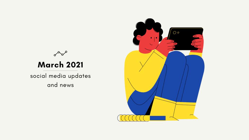 March 2021 social media updates